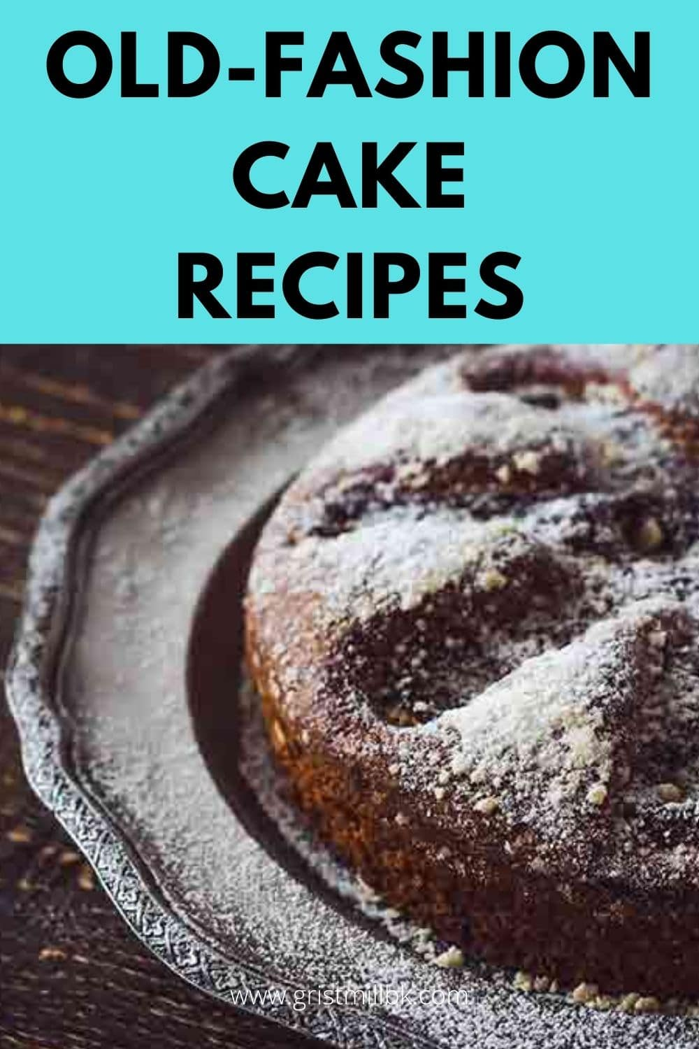 top 10 old fashioned cake recipes