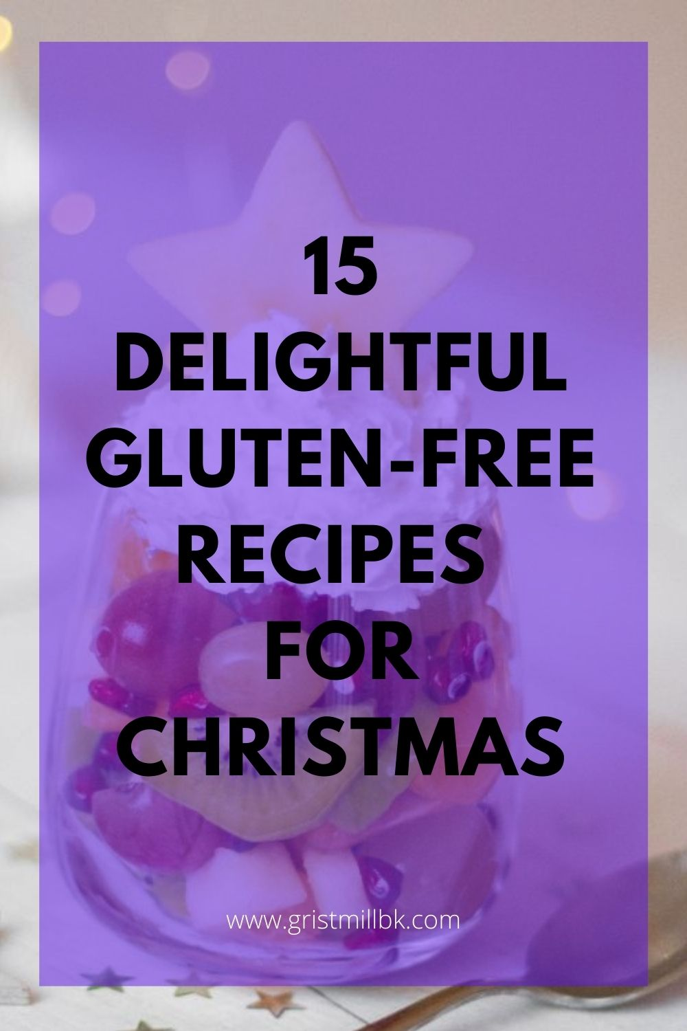 15 delightful gluten free recipes for christmas